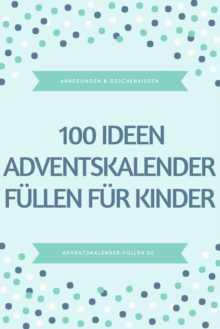 Adventskalender Kinder füllen