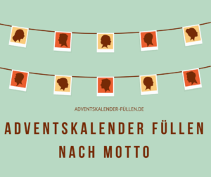 Motto Adventskalender füllen