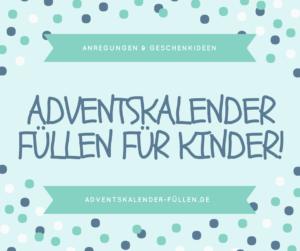 Adventskalender füllen für Kinder
