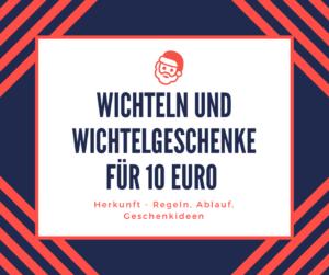 Wichtelgeschenk 10 Euro