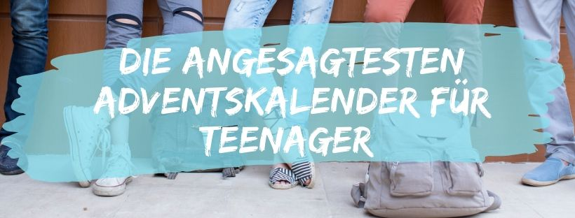 Adventskalender für Teenager